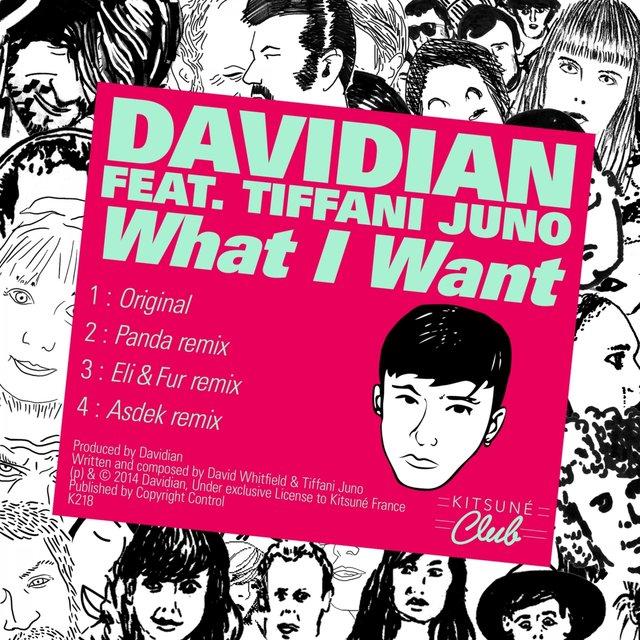Kitsuné: What I Want (feat. Tiffani Juno) [Bonus Track Version] - EP