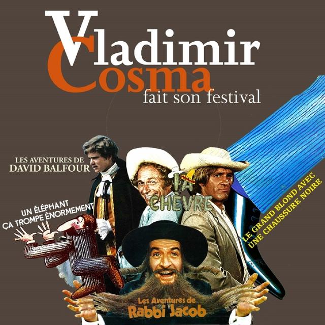 Vladimir Cosma fait son festival