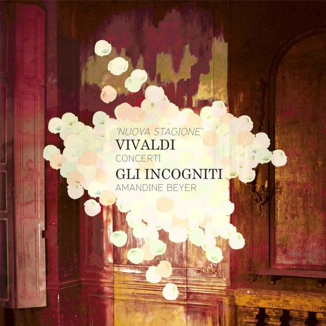 Vivaldi: Concerti « Nuova Stagione »