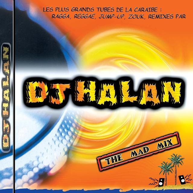 Dj Halan: The Mad Mix