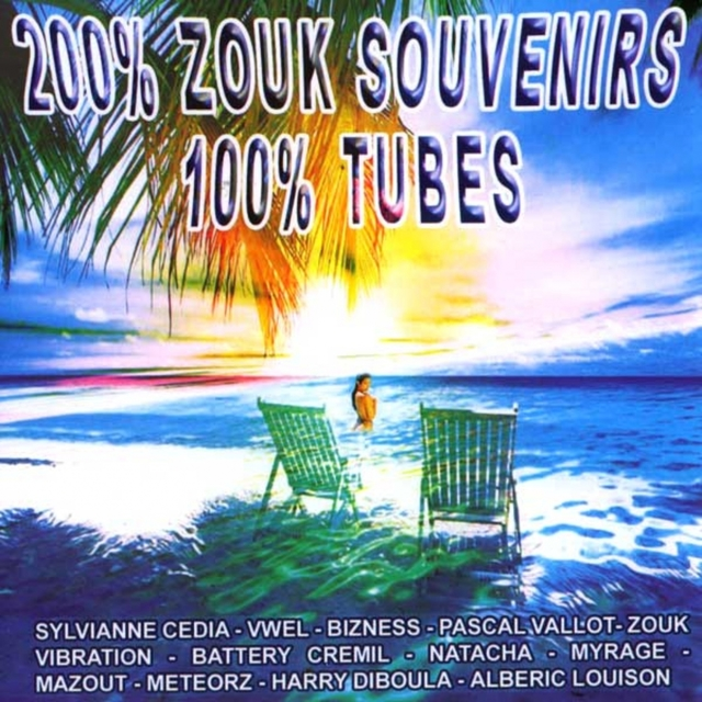 Couverture de 200 % Zouk souvenirs, 100 % tubes