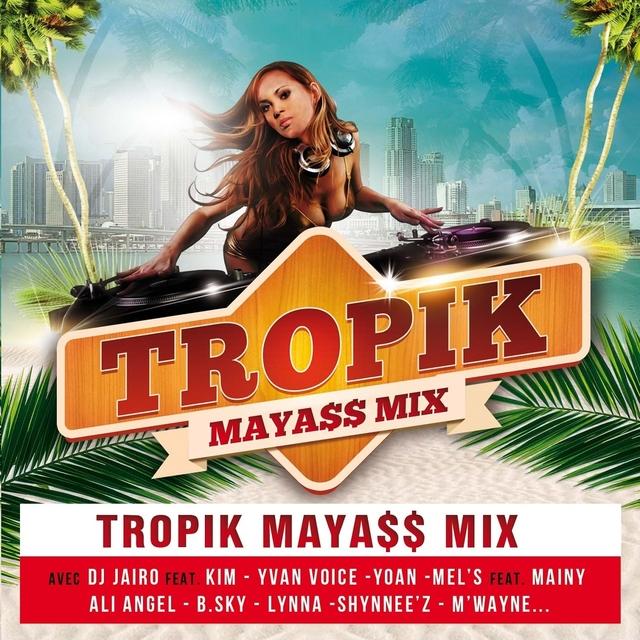 Tropik Mayass Mix