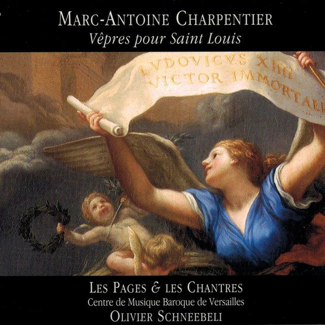 Charpentier: Vêpres pour Saint Louis