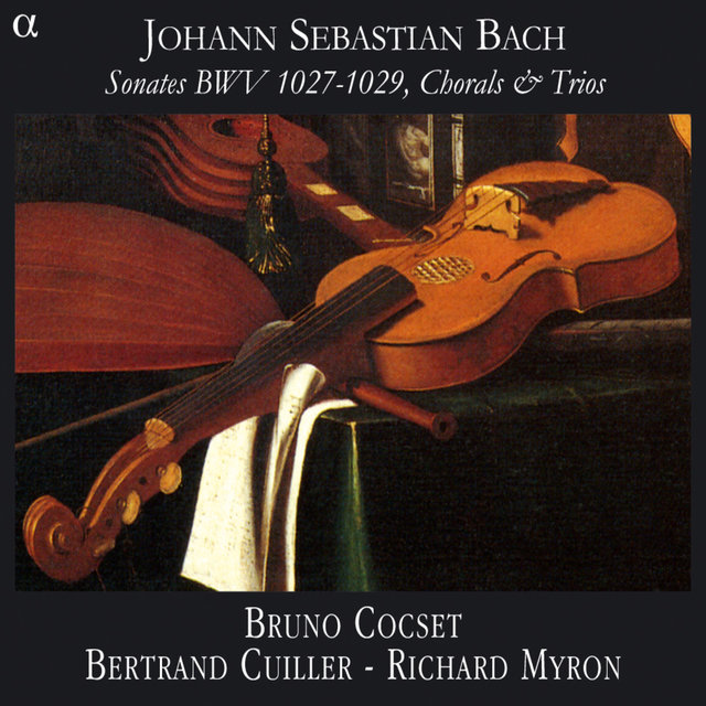 Bach: Sonates BWV 1027-1029, Chorals & Trios