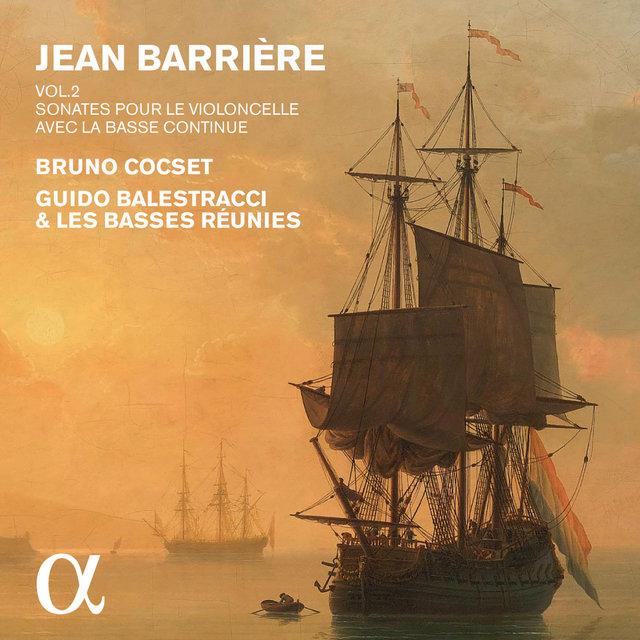 Barrière: Sonates pour le violoncelle avec la basse continue, Vol. 2