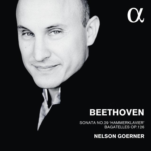 """Beethoven: Sonata No. 29 """"Hammerklavier"""" & Bagatelles, Op. 126"""