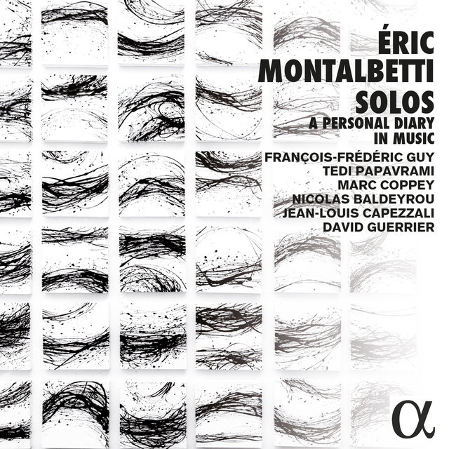 Montalbetti: Solos, a Personal Diary in Music