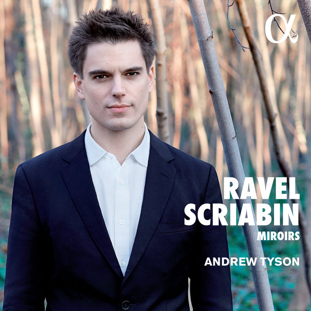 Ravel & Scriabin : Miroirs