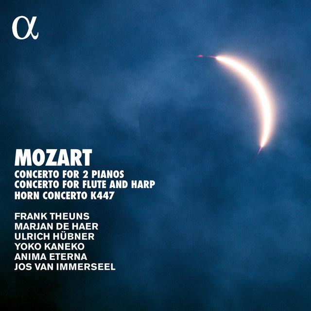 Mozart: Concerto for Two Pianos, K. 365, Concerto for Flute and Harp, K. 299 & Horn Concerto, K. 447 (Alpha Collection)