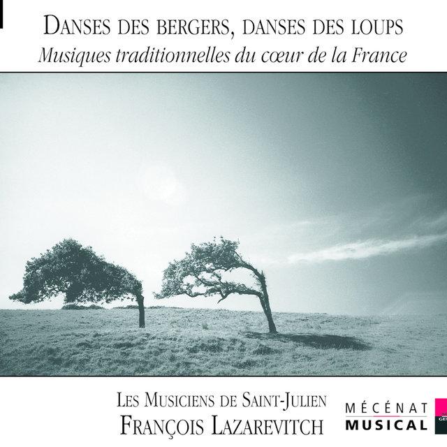 Danses des bergers, danses des loups: Musiques traditionnelles du coeur de la France