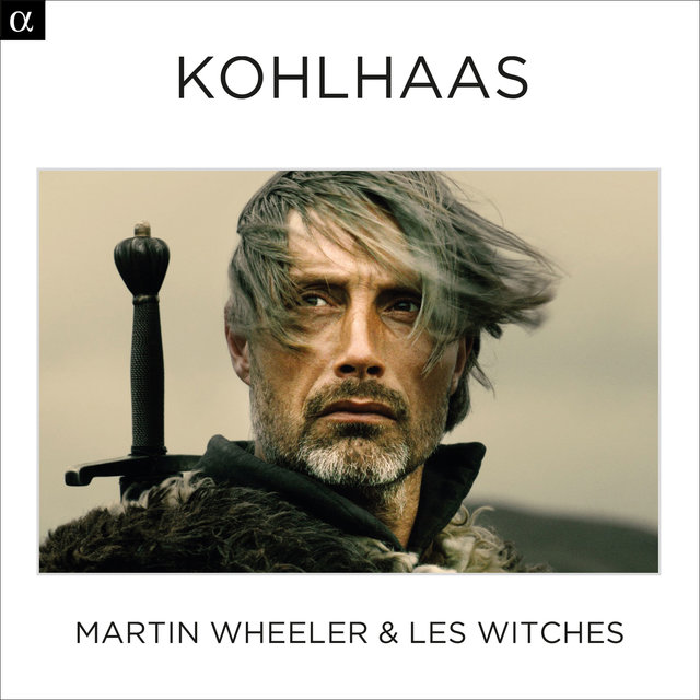 Kohlhaas (Original Motion Picture Soundtrack)