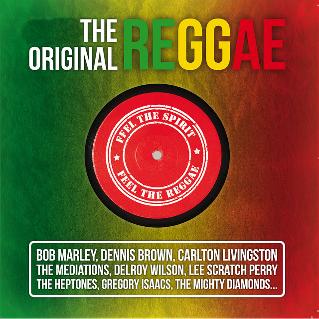 Couverture de The Original Reggae (Feel the Spirit, Feel the Reggae)