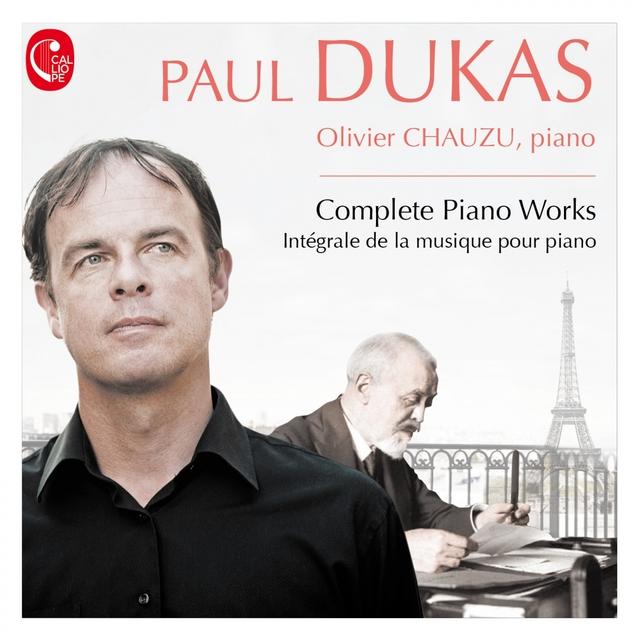 Dukas: Intégrale de la musique pour piano