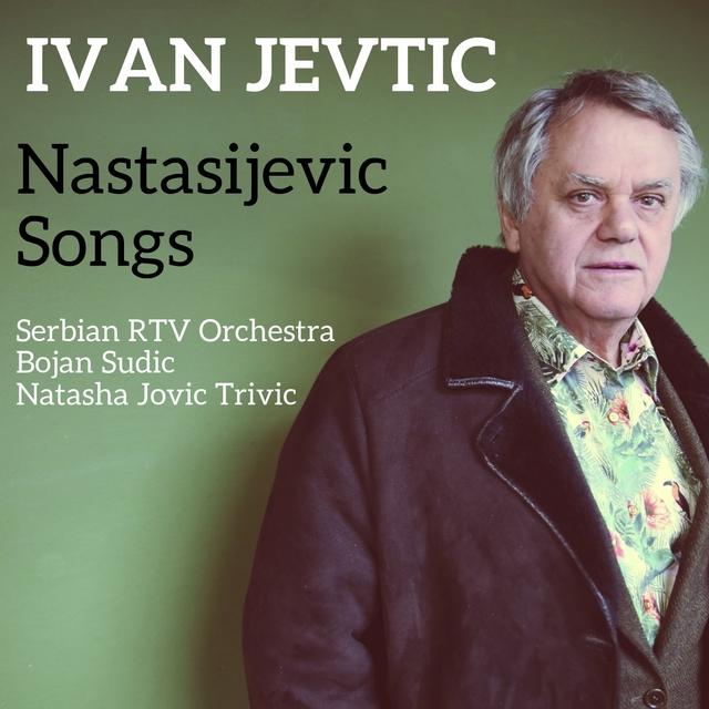Nastasijevic Songs