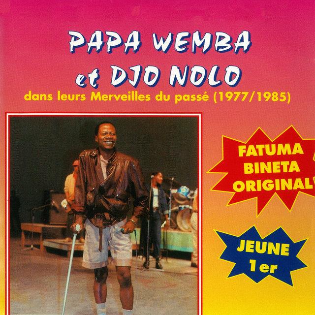 Merveilles du passé (1977-1985)