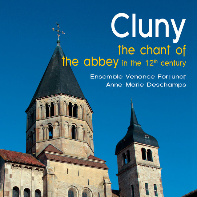 Cluny, the Chant of the Abbey in the 12th Century