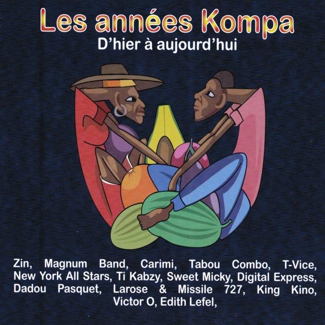 Couverture de Les années Kompa d'hier à aujourd'hui