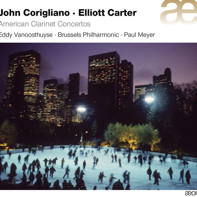 Corigliano-Carter: American Clarinet Concertos