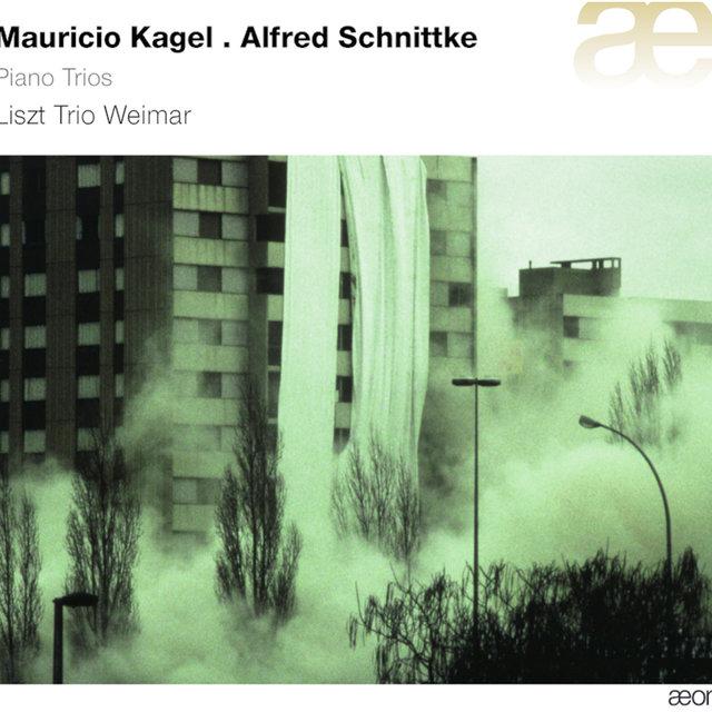 Kagel & Schnittke: Piano Trios