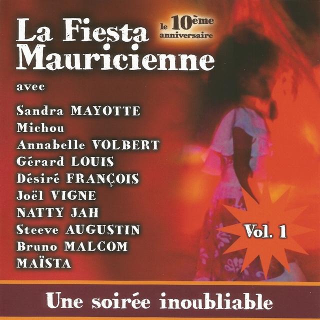 La Fiesta Mauricienne - 10e anniversaire, vol. 1