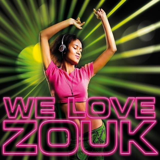 We Love Zouk