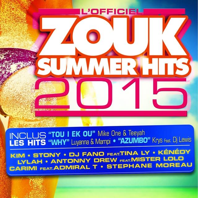 Couverture de Zouk Summer Hits 2015