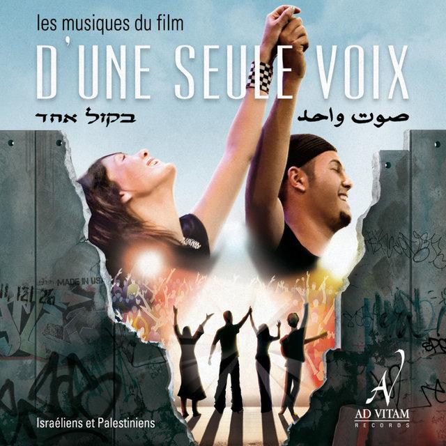 D'une seule voix, les musiques du film (Israéliens et Palestiniens)