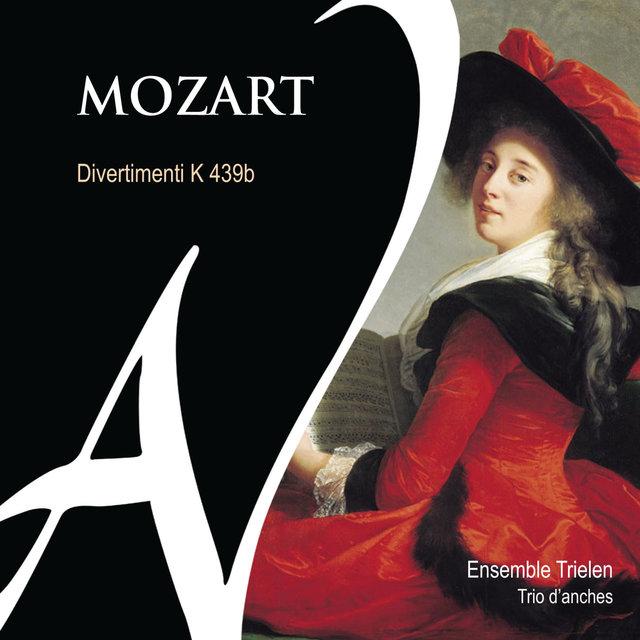 Mozart: Divertimenti K. 439b