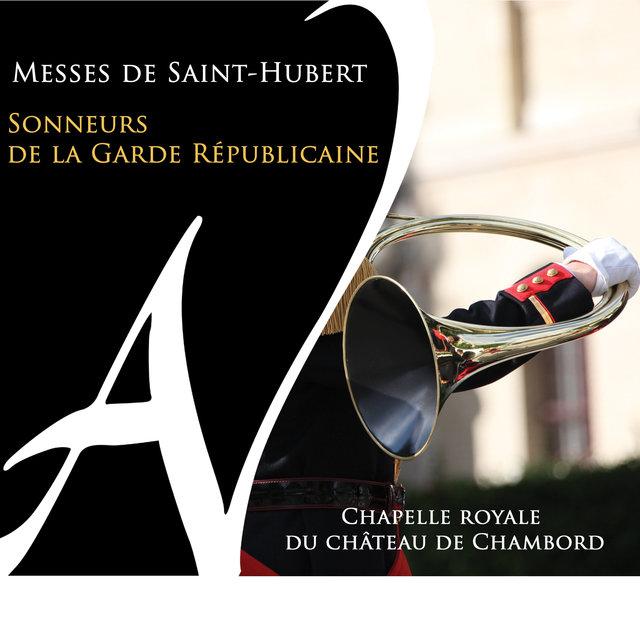 Messes de Saint-Hubert (Chapelle royale du château de Chambord)