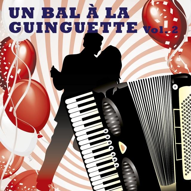 Un bal à la Guinguette, Vol. 2