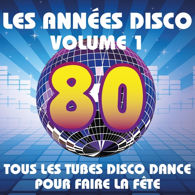 Les années Disco, vol. 1
