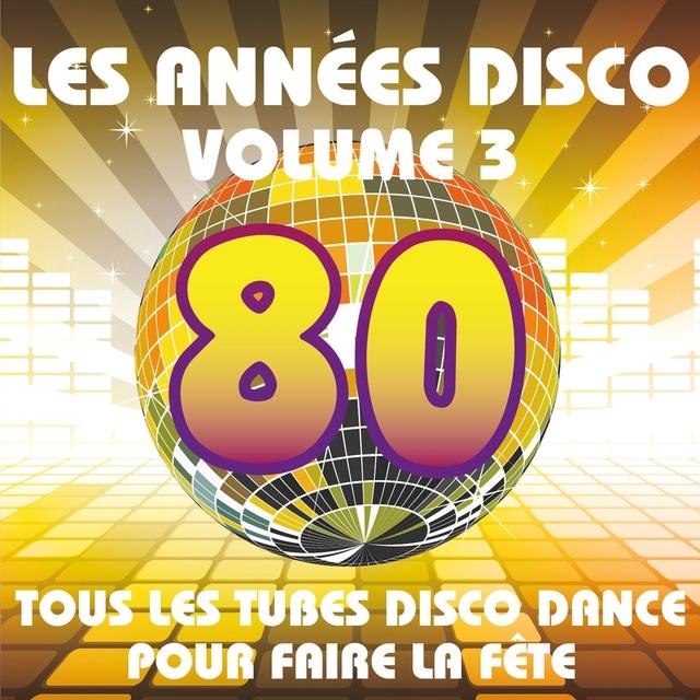 Les années Disco, vol. 3