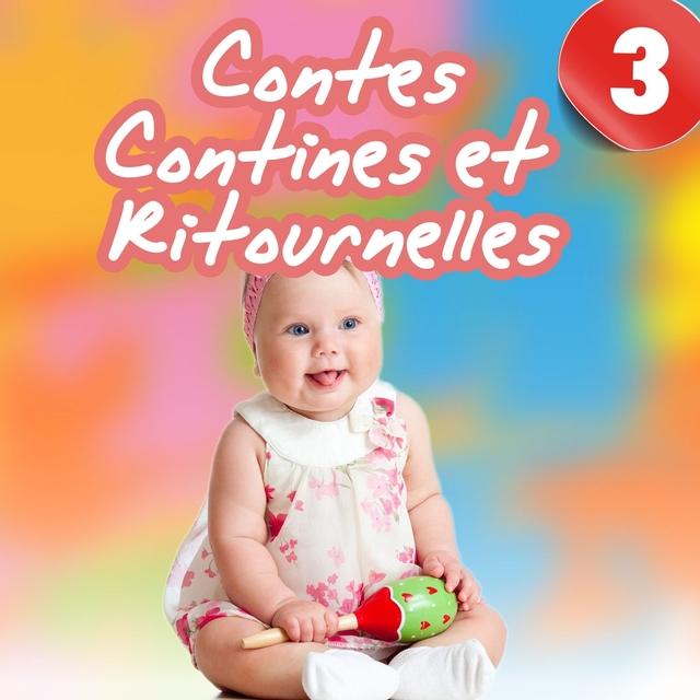 Contes, contines et ritournelles, Vol. 3