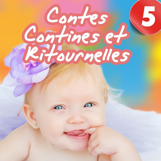 Contes, contines et ritournelles, Vol. 5