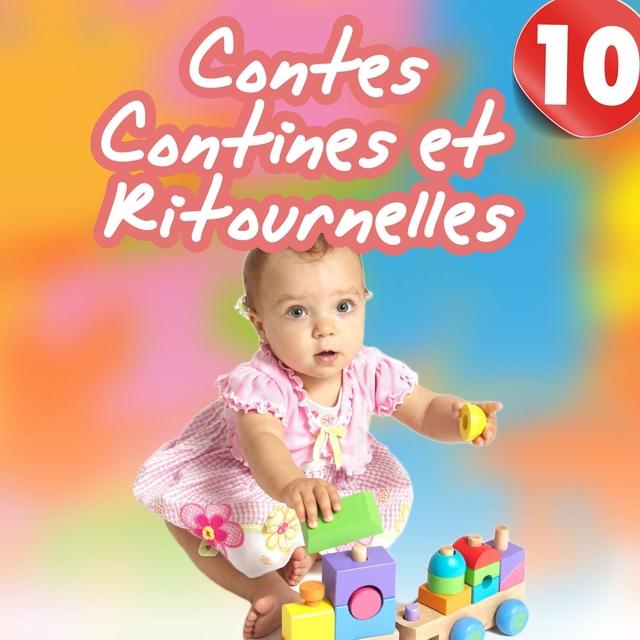 Contes, contines et ritournelles, Vol. 10