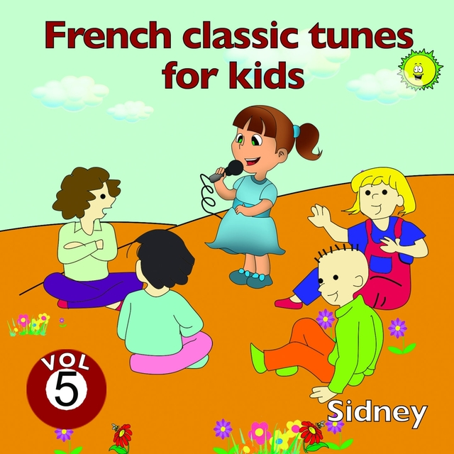 French Classic Tunes for Kids, Vol. 5
