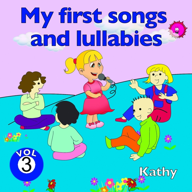 Couverture de My First Songs and Lullabies, Vol. 3