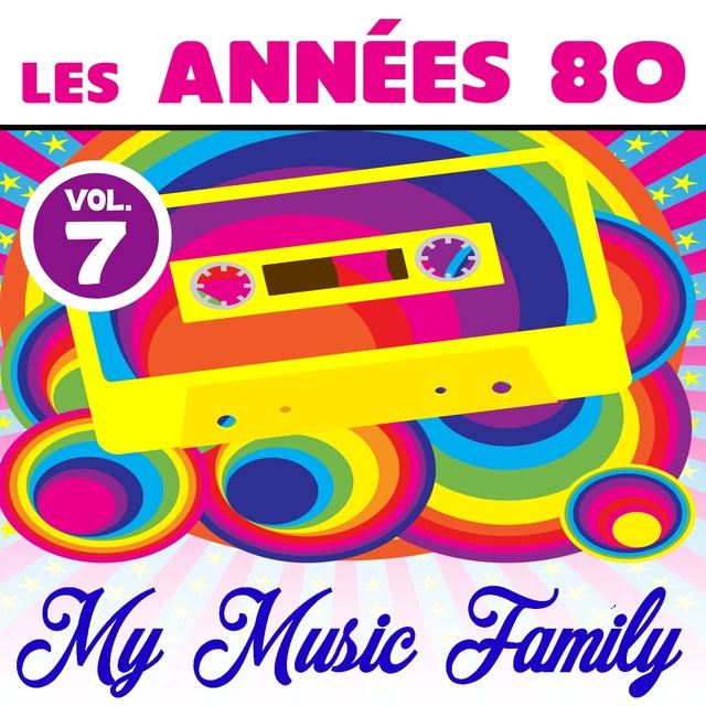 Les années 80 - Volume 7