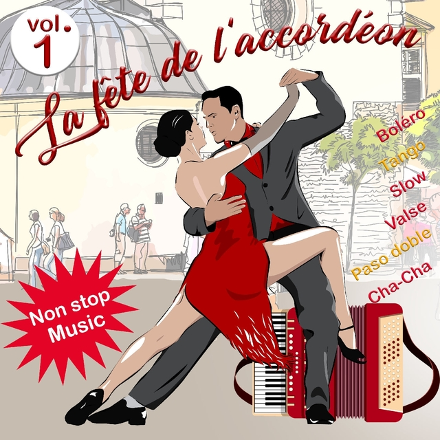 La fête de l'accordéon - Volume 1