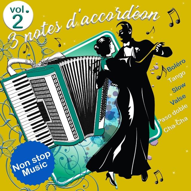 3 notes d'accordéon - Volume 2