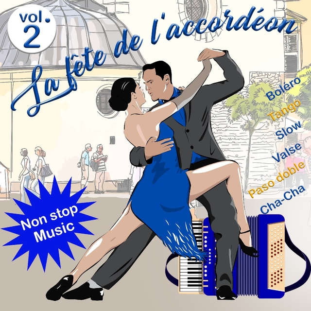 La fête de l'accordéon - Volume 2
