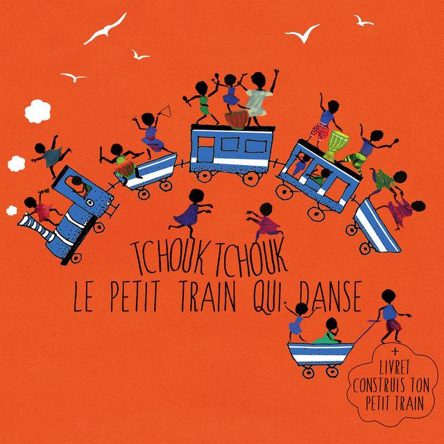 Tchouk tchouk le petit train qui danse