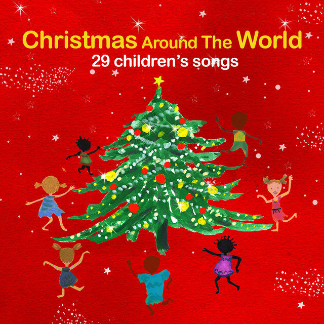 Couverture de Christmas Around the World (29 Children's Songs)