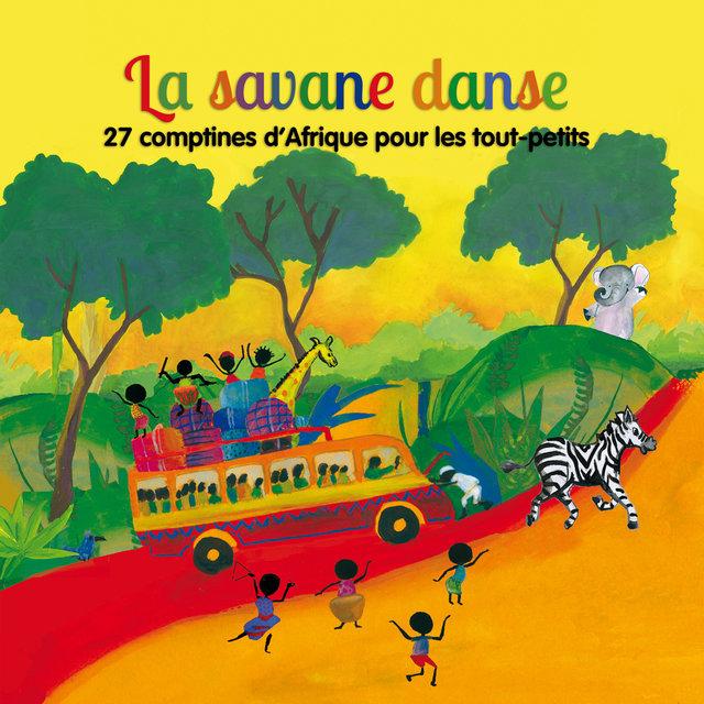 Couverture de La savane danse: 27 comptines d'Afrique pour les tout-petits