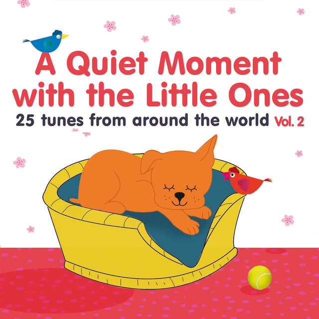 A Quiet Moment with the Little Ones, Vol. 2 (25 Tunes from Around the World)