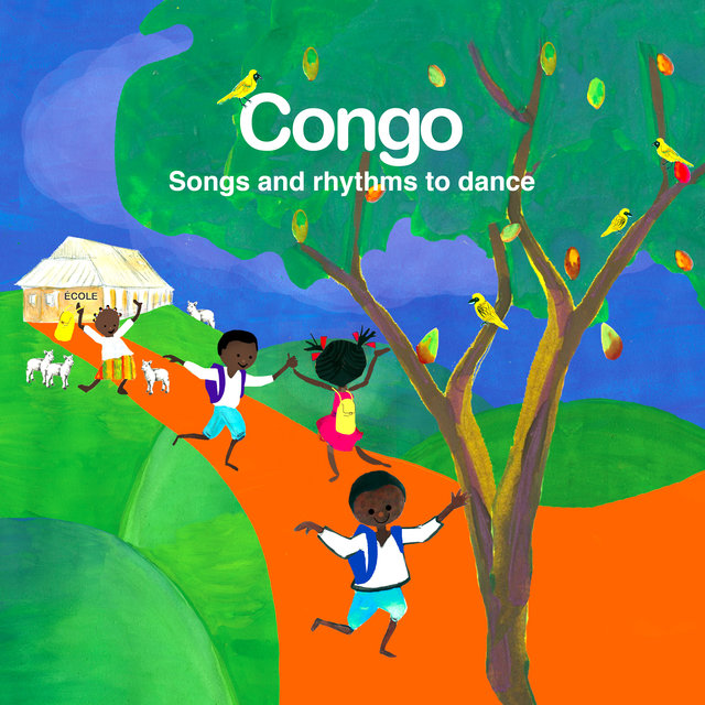 Congo Songs and Rhythms to Dance