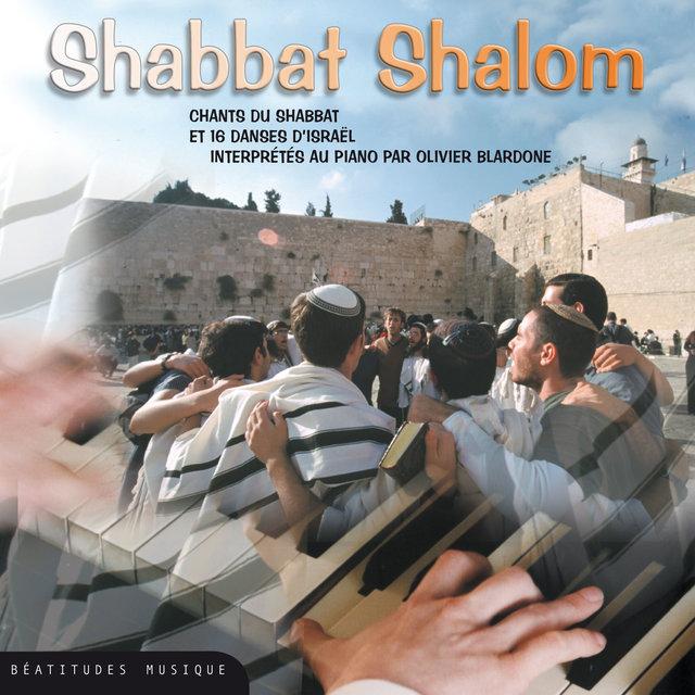 Shabbat Shalom, chants du shabbat et 16 danses d'Israël interprétées au piano