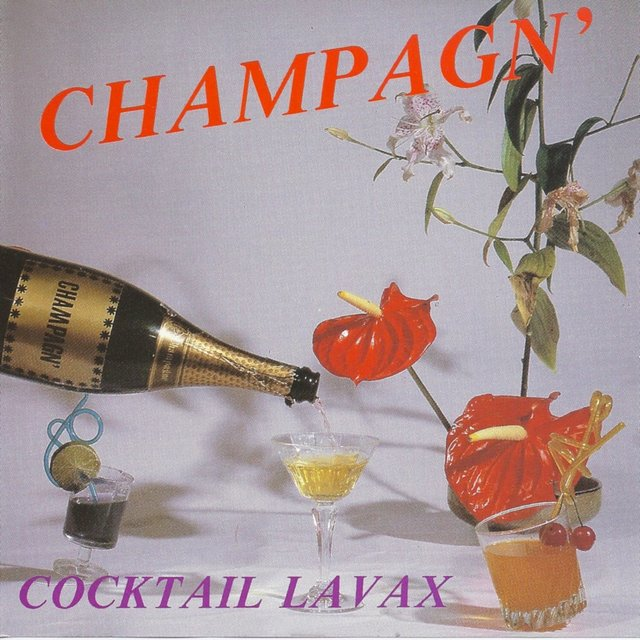 Champagn' / Cocktail Lavax - EP