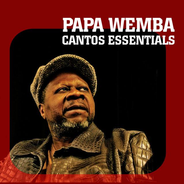 Couverture de Cantos Essentials: Best of Papa Wemba