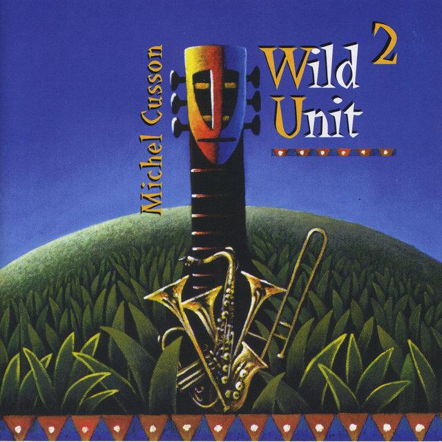 Wild Unit 2